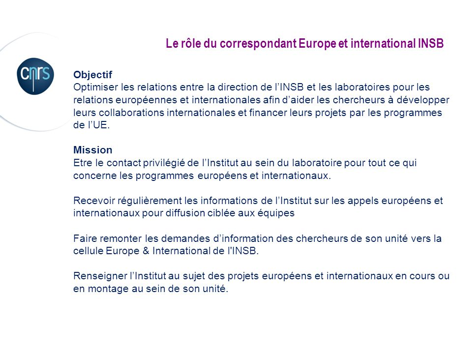 Le rôle du correspondant Europe et international INSB
