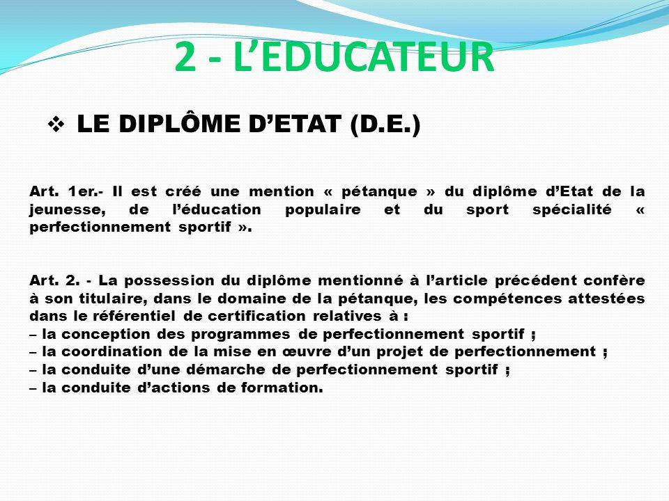 2 - L'EDUCATEUR LE DIPLÔME D'ETAT (D.E.)