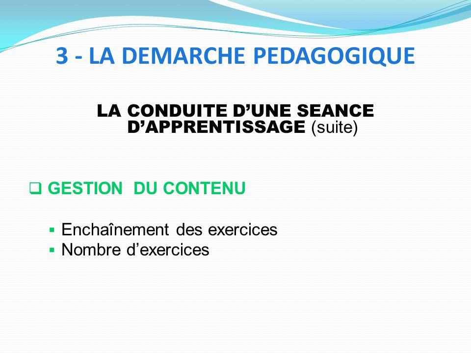 3 - LA DEMARCHE PEDAGOGIQUE