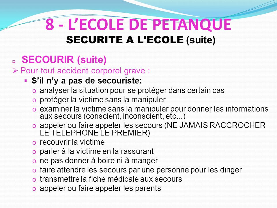 SECURITE A L ECOLE (suite)