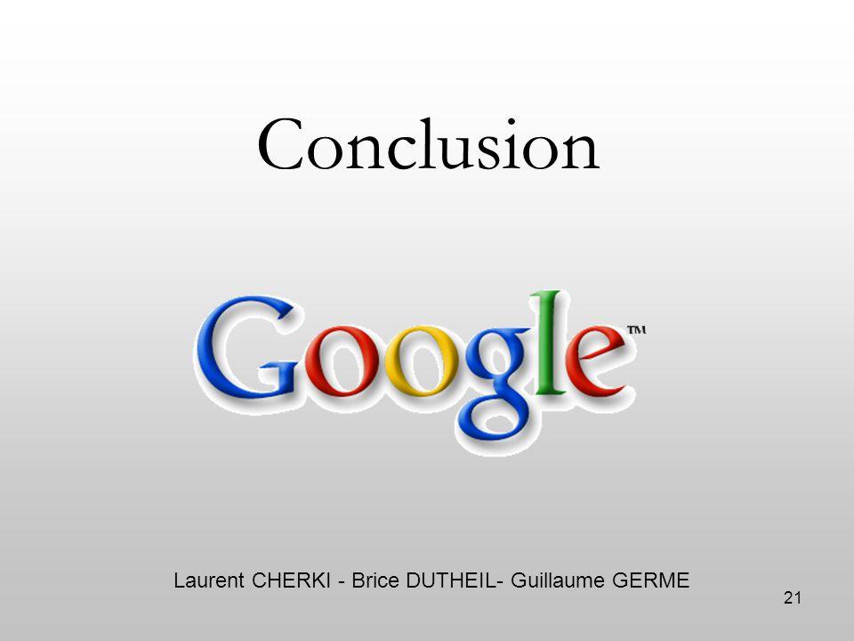 Conclusion Laurent CHERKI - Brice DUTHEIL- Guillaume GERME