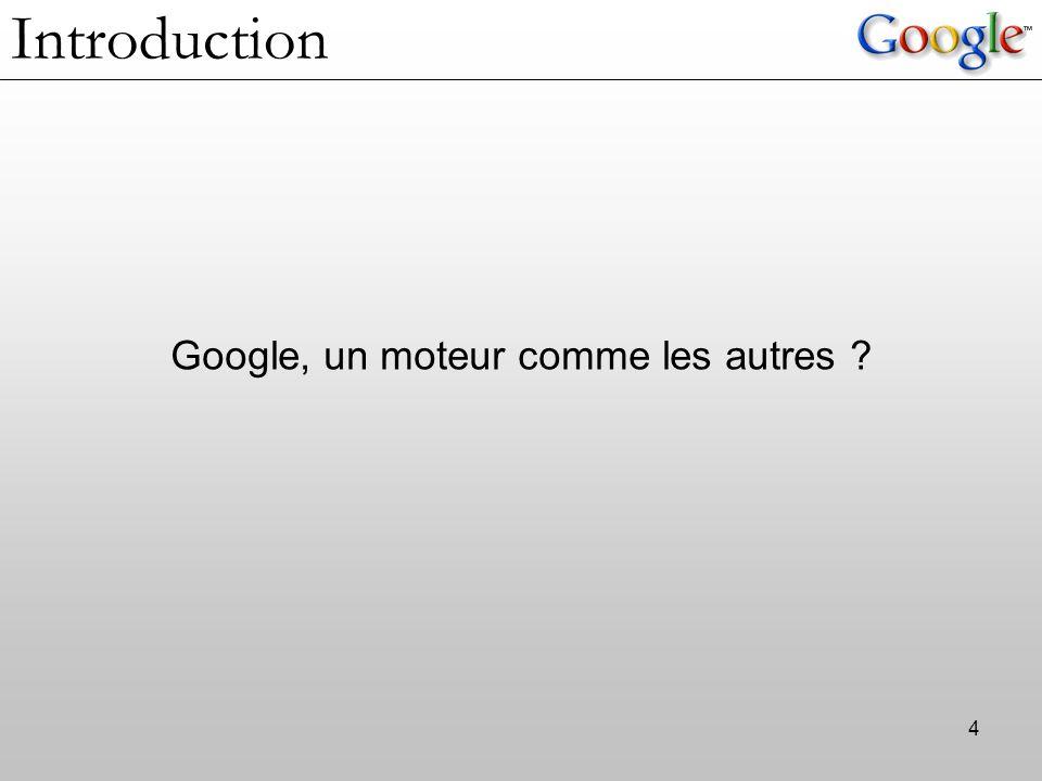 Introduction Google, un moteur comme les autres