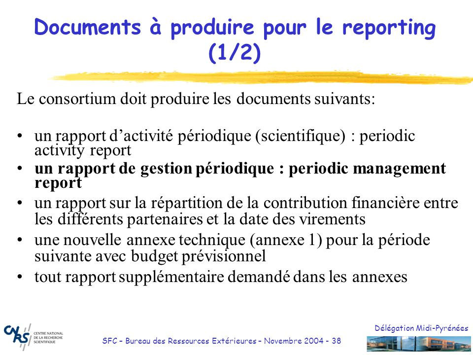 Documents à produire pour le reporting (1/2)