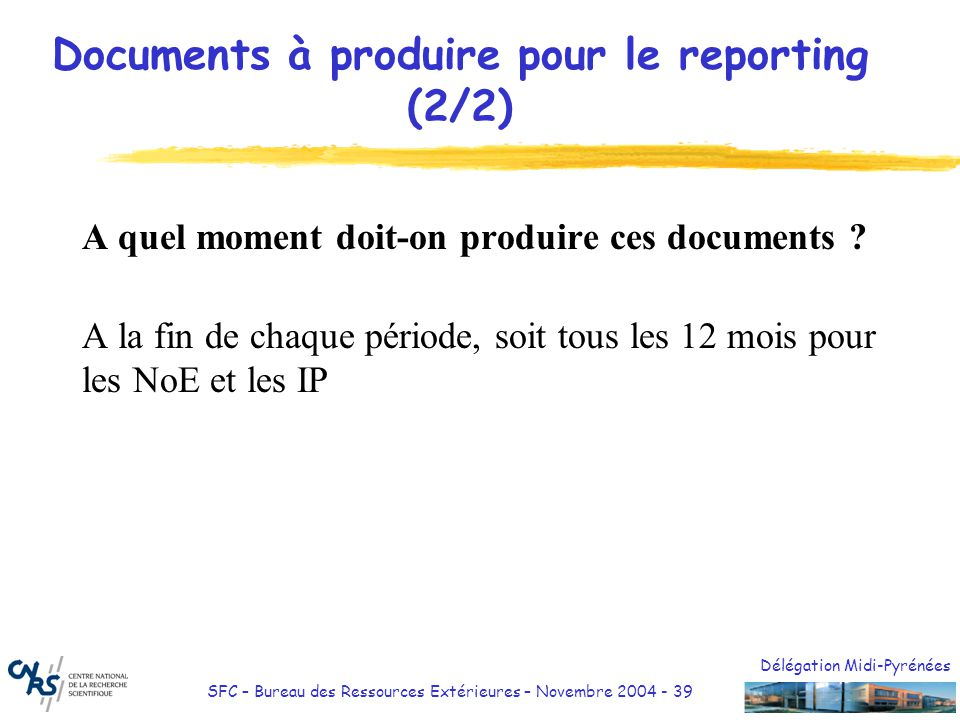 Documents à produire pour le reporting (2/2)