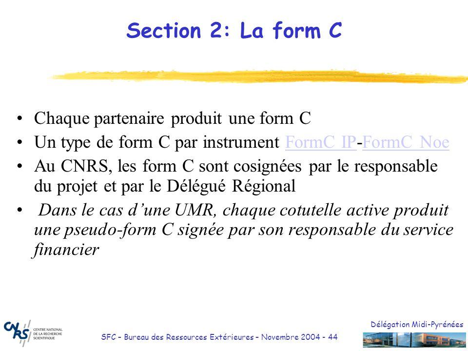Section 2: La form C Chaque partenaire produit une form C