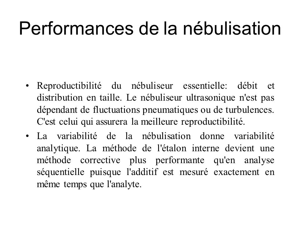 Performances de la nébulisation
