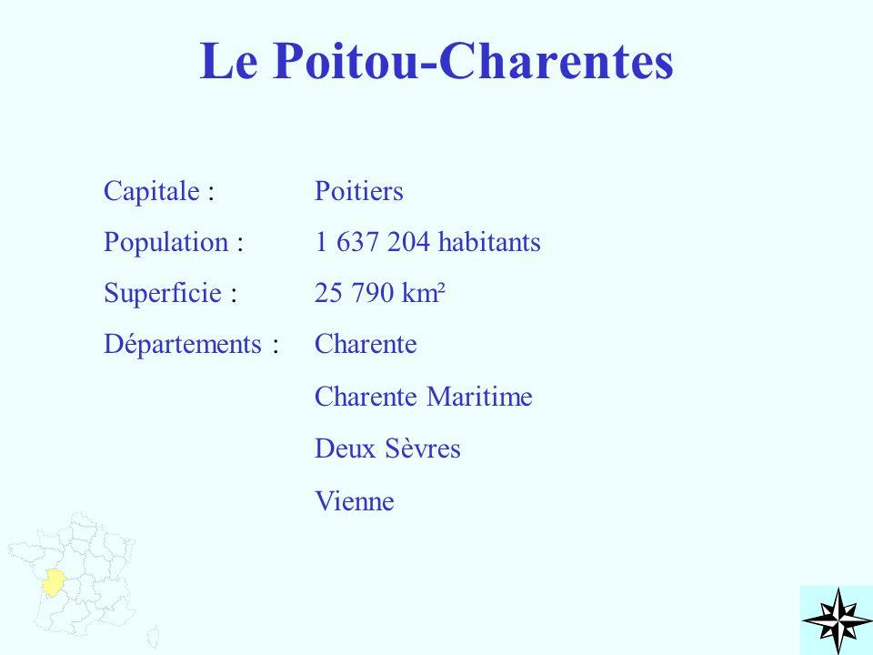 Le Poitou-Charentes Capitale : Poitiers Population :