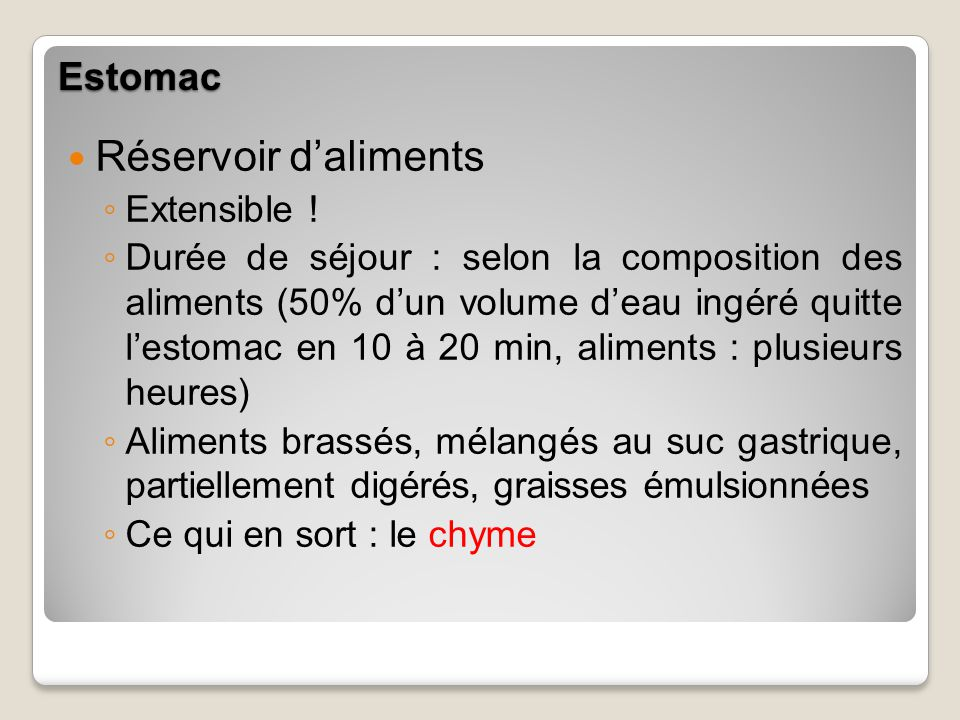 Réservoir d'aliments Estomac Extensible !