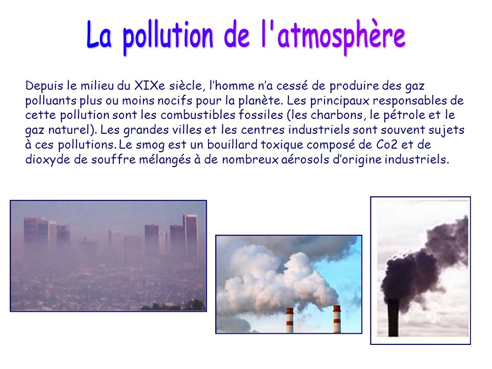 La pollution de l atmosphère