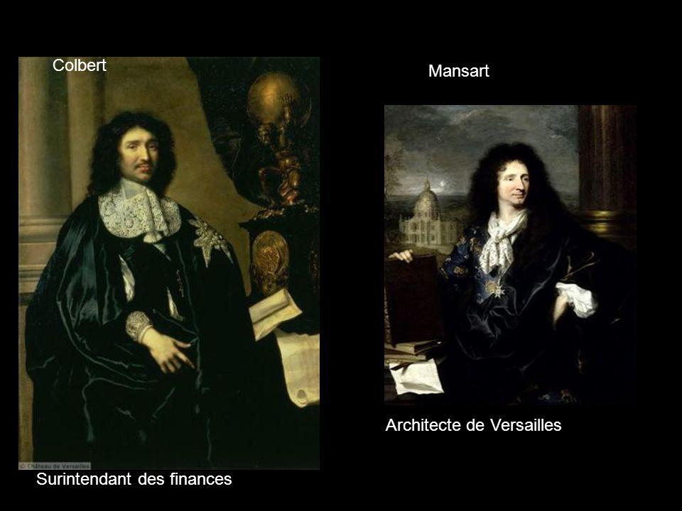 Colbert Mansart Architecte de Versailles Surintendant des finances