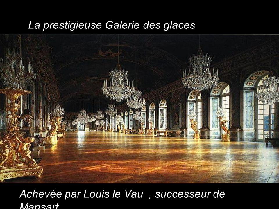 La prestigieuse Galerie des glaces