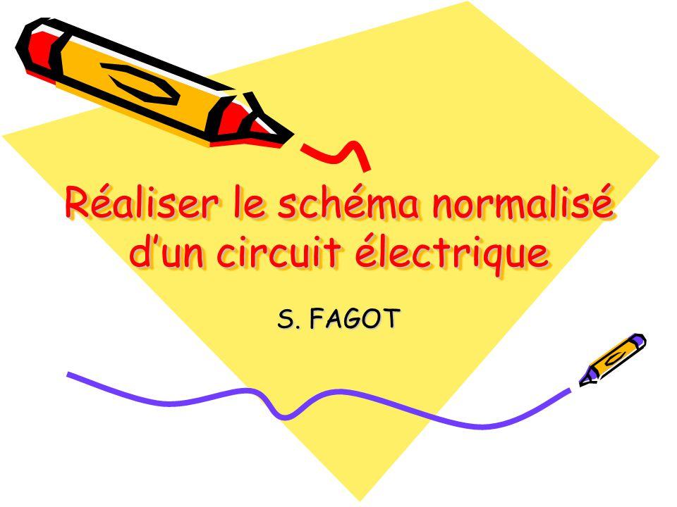 Réaliser le schéma normalisé d'un circuit électrique