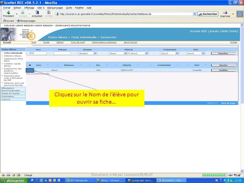 Cliquez sur le Nom de l'élève pour ouvrir sa fiche…