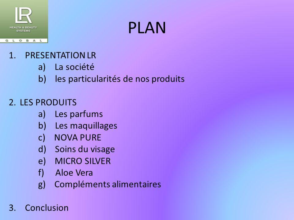 PLAN 1. PRESENTATION LR a) La société