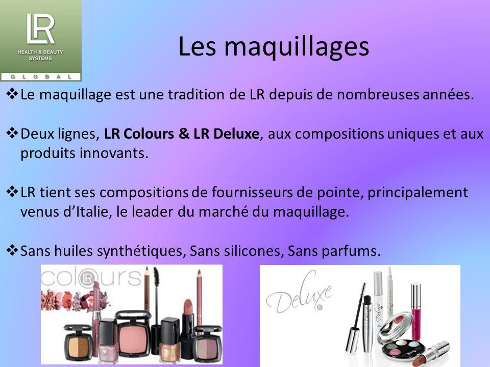 Les maquillages Le maquillage est une tradition de LR depuis de nombreuses années.
