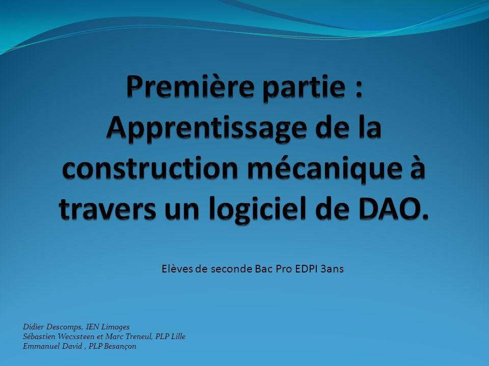 Première partie : Apprentissage de la construction mécanique à travers un logiciel de DAO.