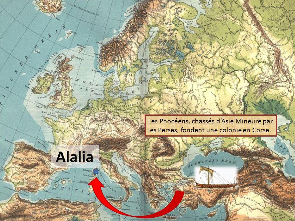 Les Phocéens, chassés d'Asie Mineure par les Perses, fondent une colonie en Corse.
