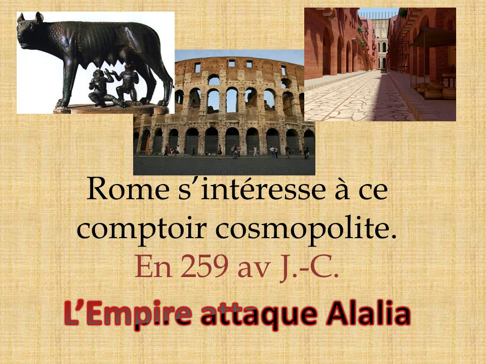 L'Empire attaque Alalia