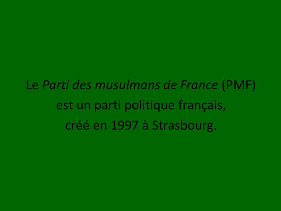 Le Parti des musulmans de France (PMF)