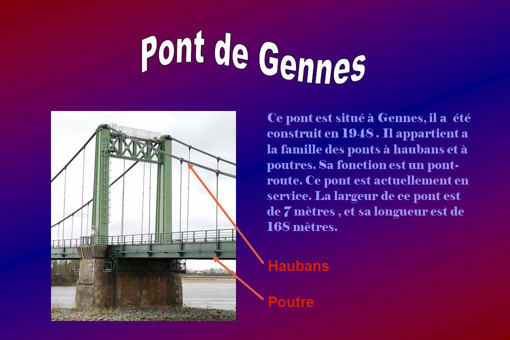 Pont de Gennes Haubans Poutre
