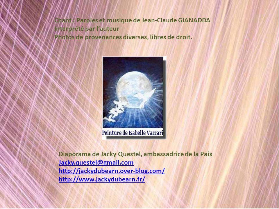 Chant : Paroles et musique de Jean-Claude GIANADDA