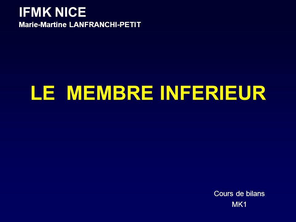 LE MEMBRE INFERIEUR IFMK NICE Marie-Martine LANFRANCHI-PETIT