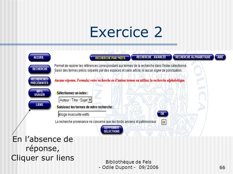 Exercice 2 En l'absence de réponse, Cliquer sur liens