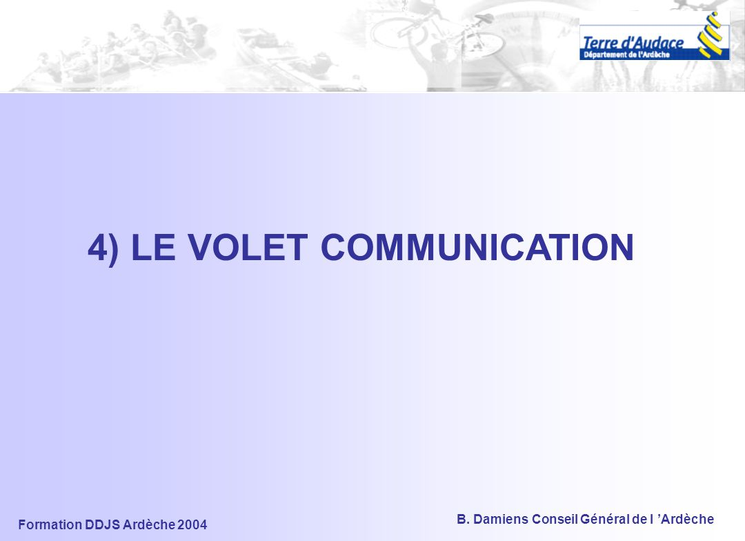 4) LE VOLET COMMUNICATION