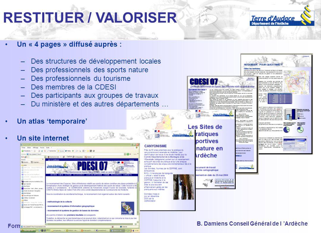 RESTITUER / VALORISER Un « 4 pages » diffusé auprès :