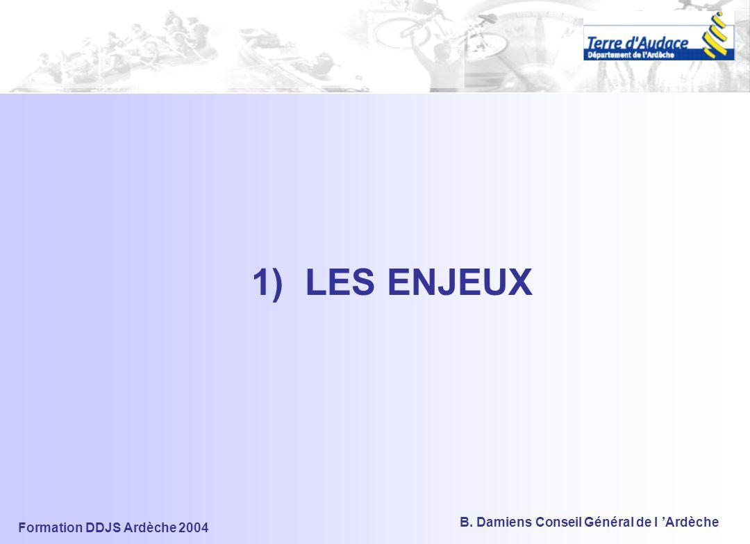 1) LES ENJEUX