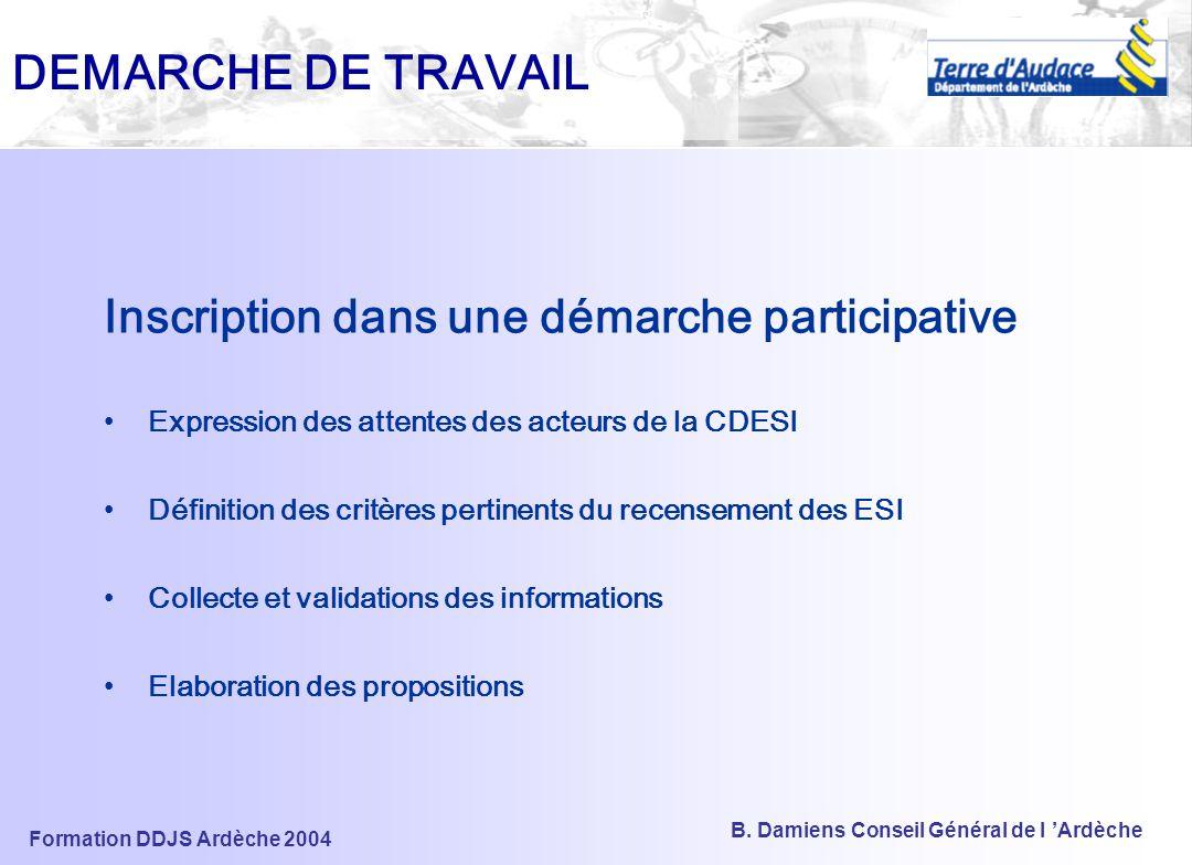 DEMARCHE DE TRAVAIL Inscription dans une démarche participative