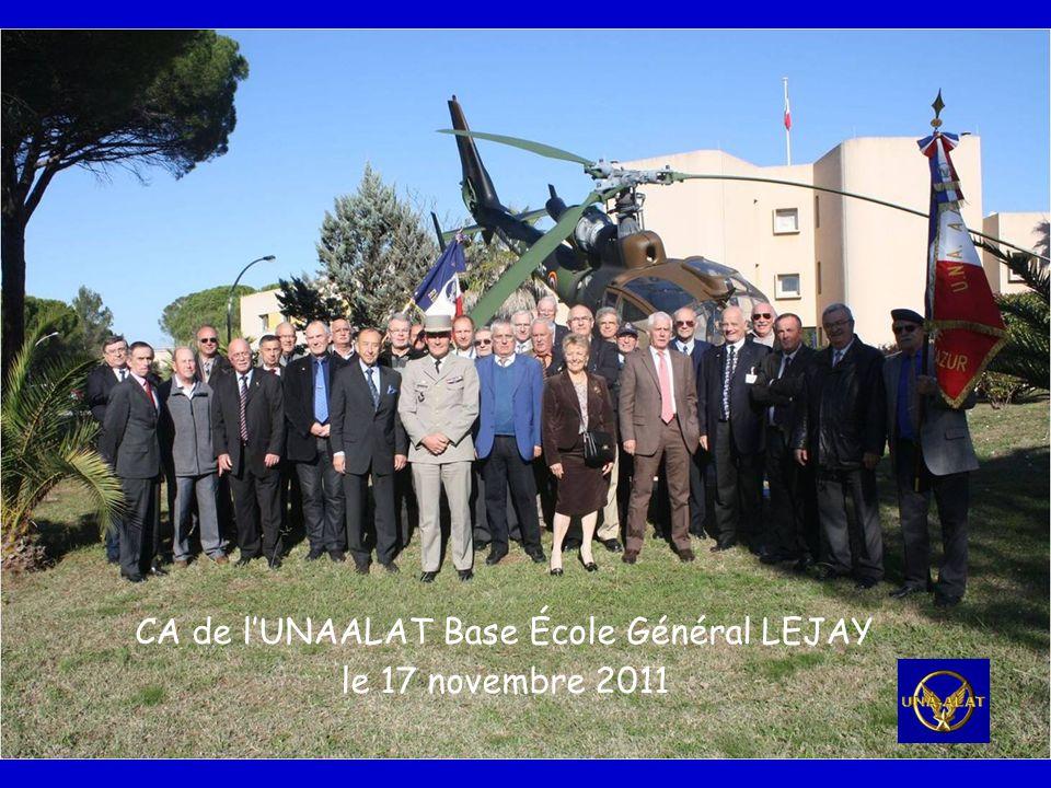 CA de l'UNAALAT Base École Général LEJAY le 17 novembre 2011