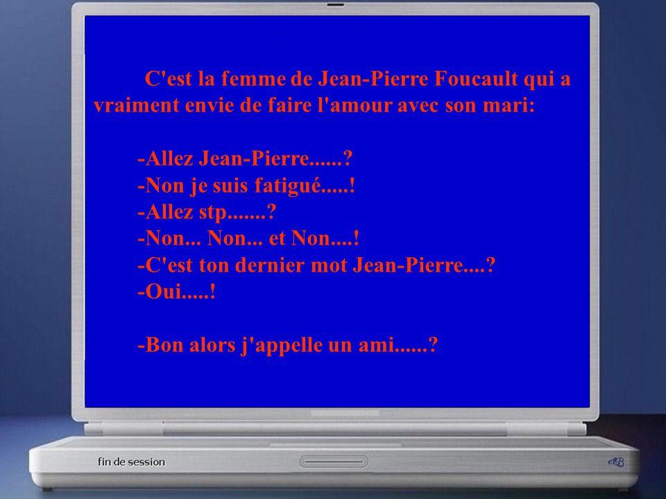 C est la femme de Jean-Pierre Foucault qui a vraiment envie de faire l amour avec son mari: