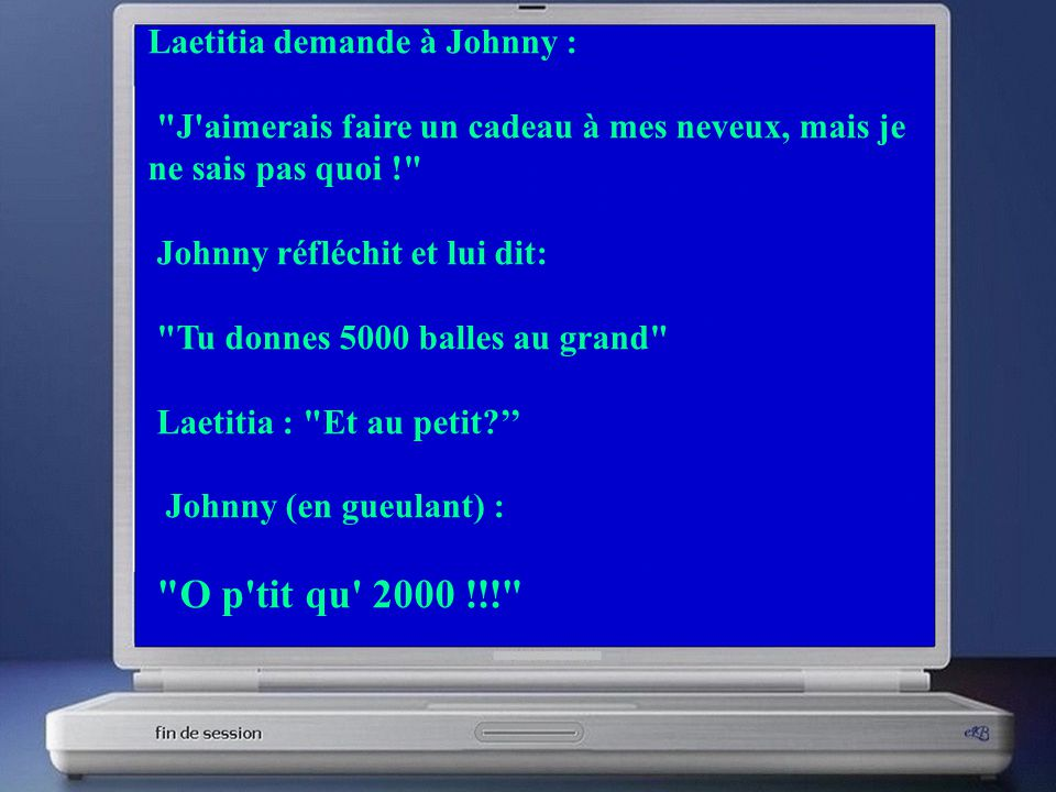 Laetitia demande à Johnny :