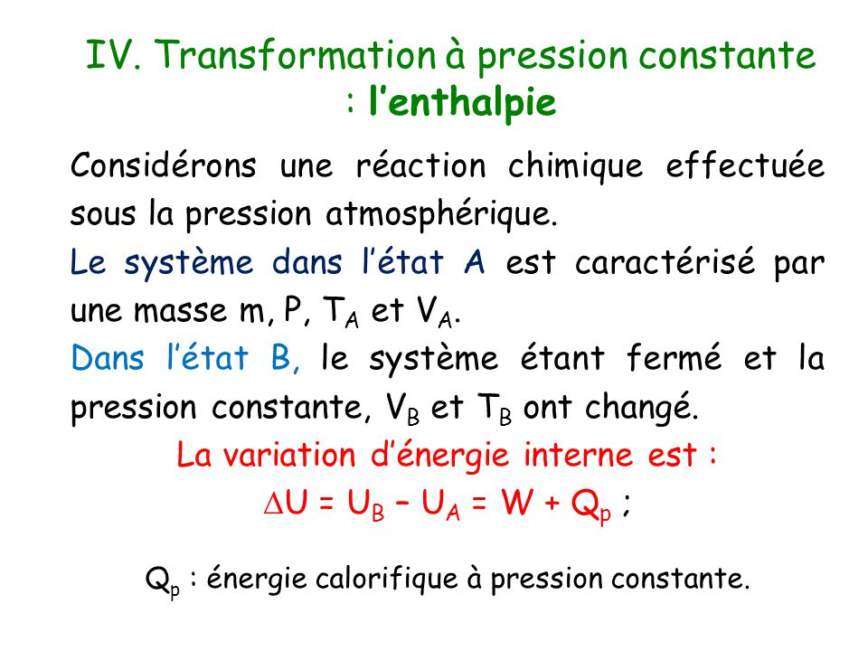 IV. Transformation à pression constante : l'enthalpie