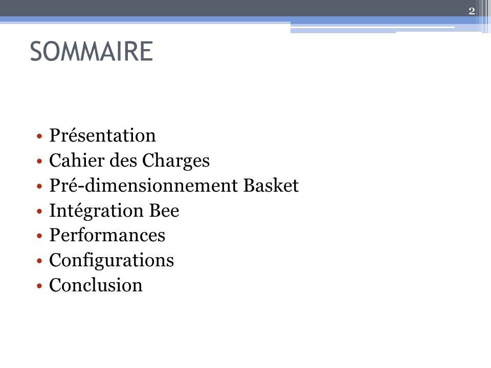 SOMMAIRE Présentation Cahier des Charges Pré-dimensionnement Basket