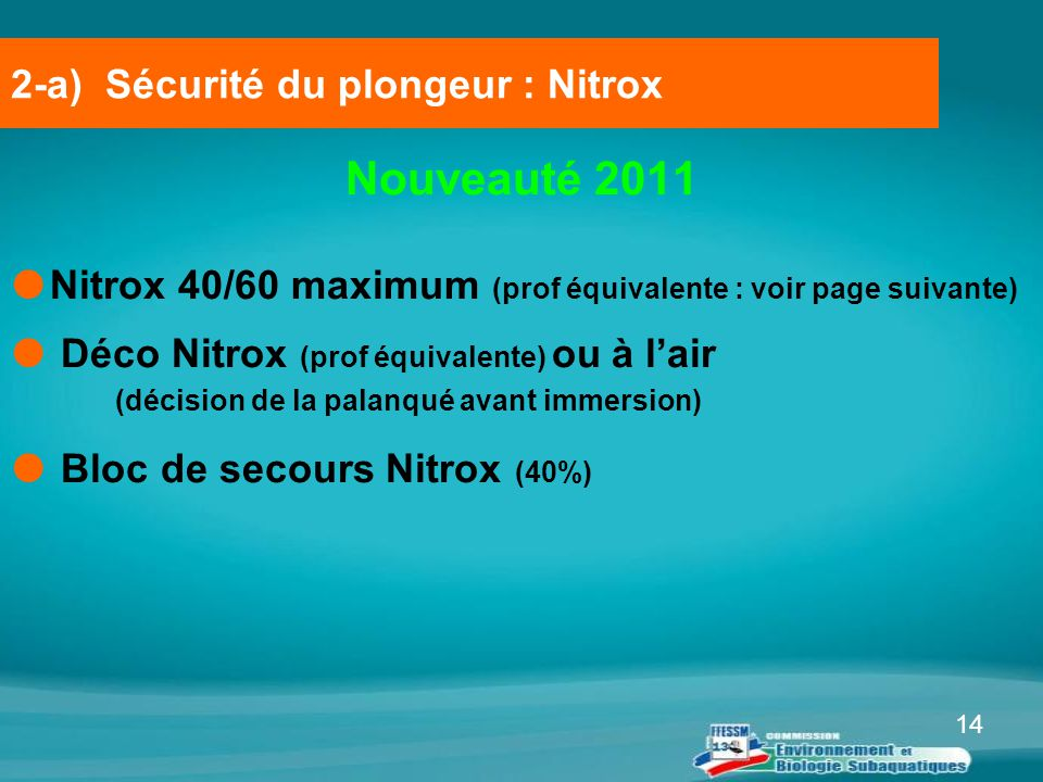 2-a) Sécurité du plongeur : Nitrox