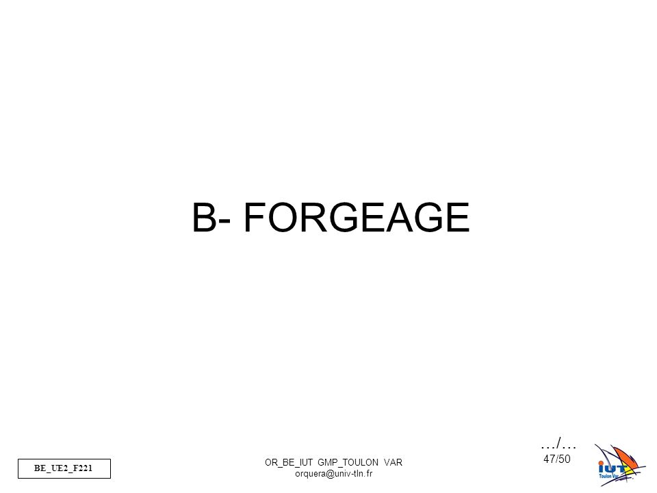B- FORGEAGE …/…