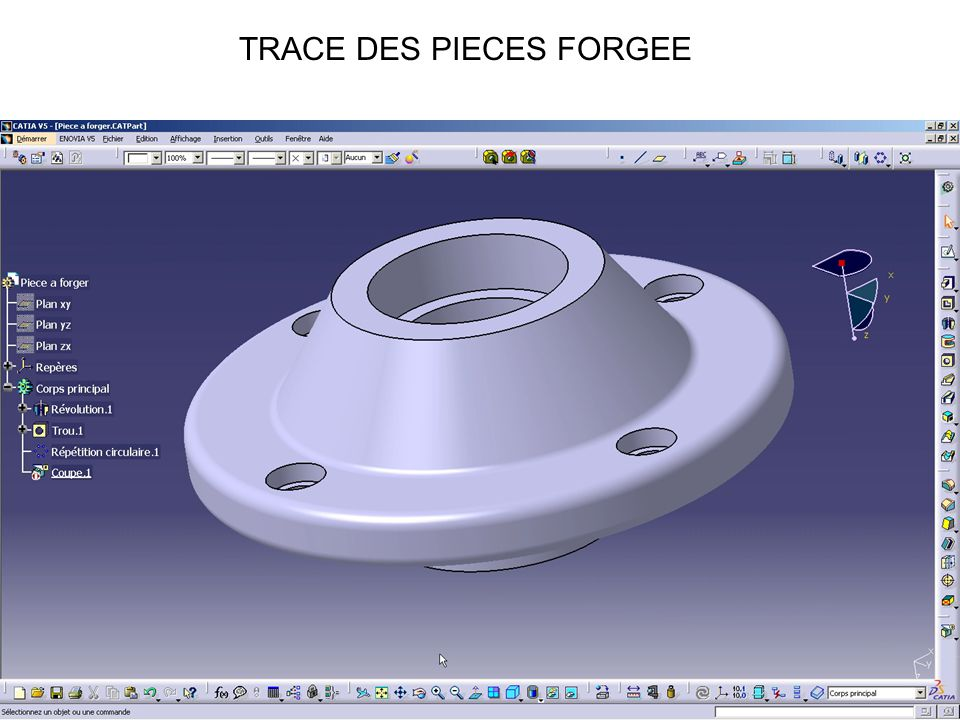 TRACE DES PIECES FORGEE