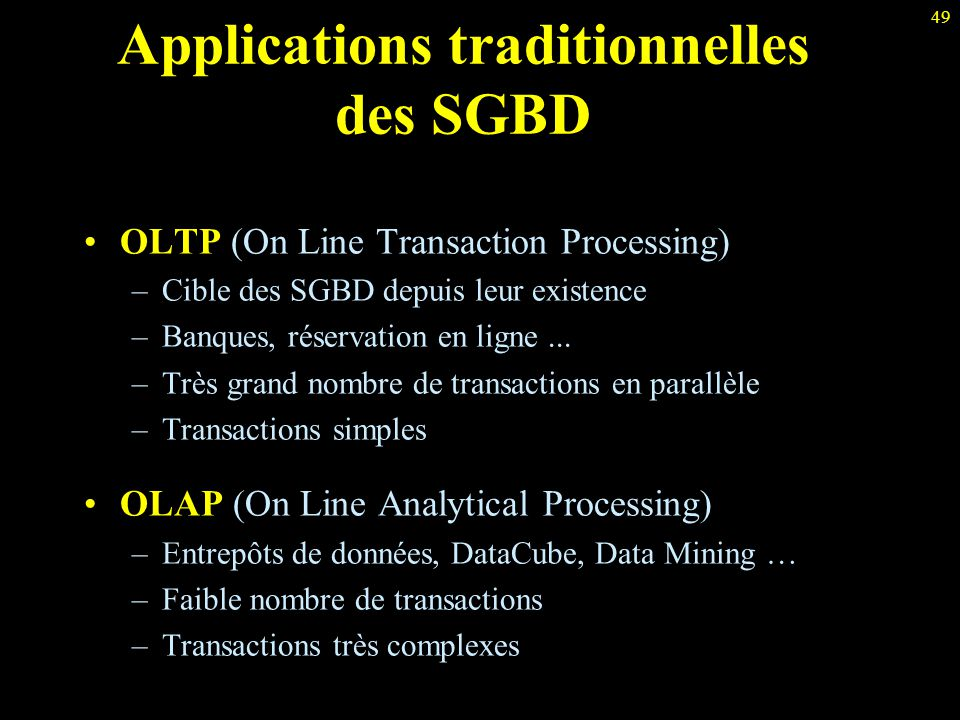 Applications traditionnelles des SGBD