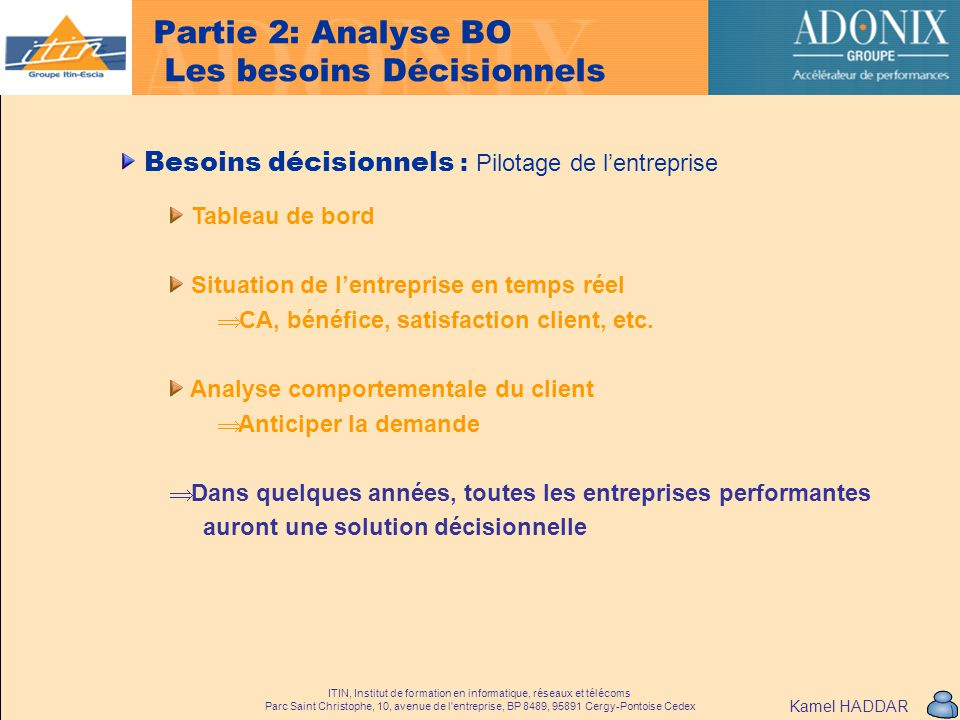 Partie 2: Analyse BO Les besoins Décisionnels