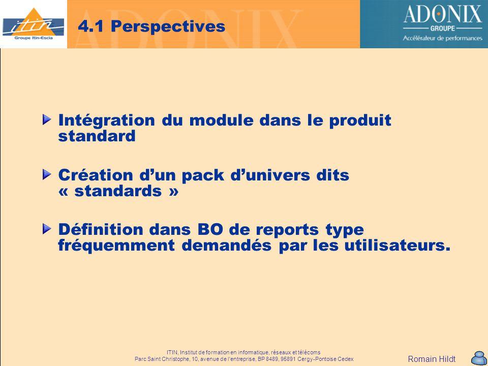 Intégration du module dans le produit standard