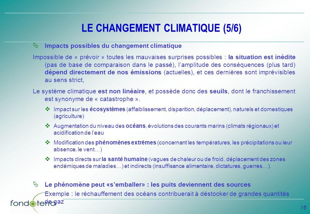 LE CHANGEMENT CLIMATIQUE (5/6)