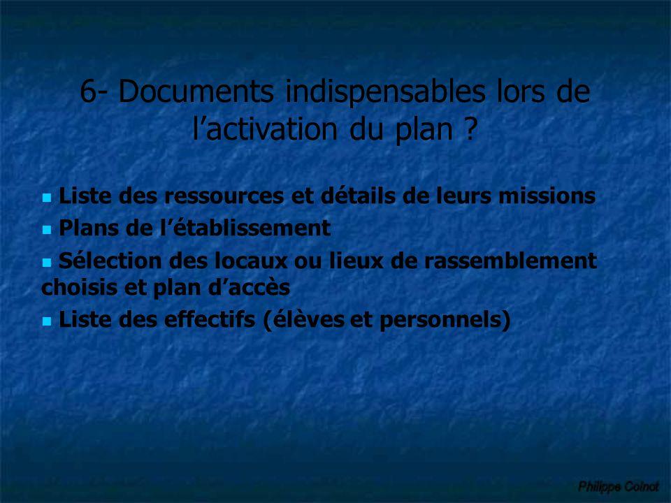 6- Documents indispensables lors de l'activation du plan