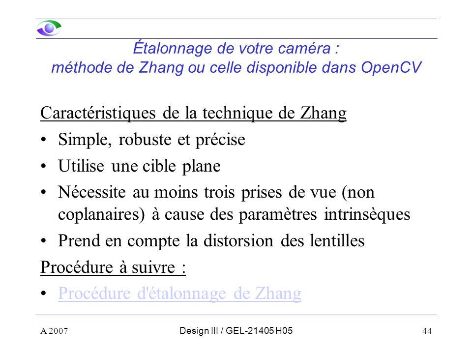 Caractéristiques de la technique de Zhang Simple, robuste et précise