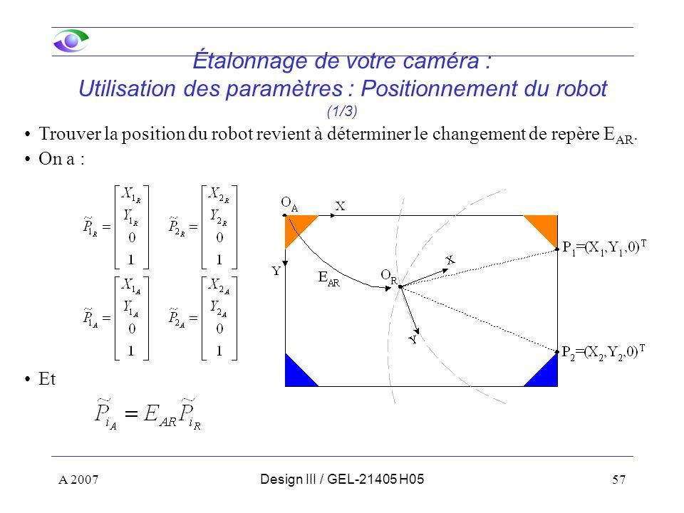 Étalonnage de votre caméra : Utilisation des paramètres : Positionnement du robot (1/3)
