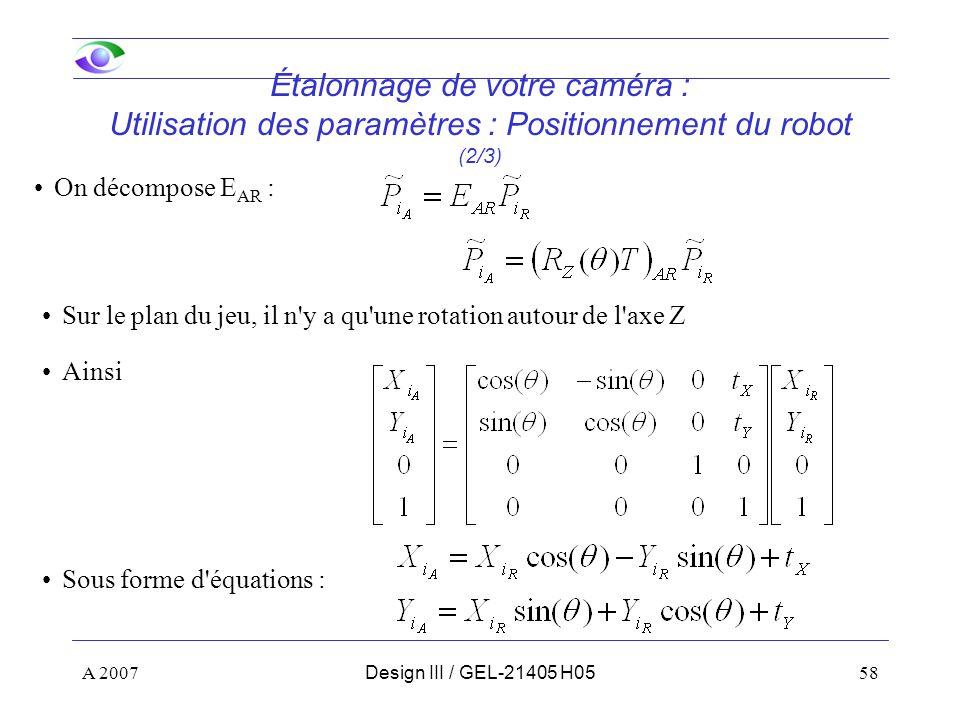 Étalonnage de votre caméra : Utilisation des paramètres : Positionnement du robot (2/3)