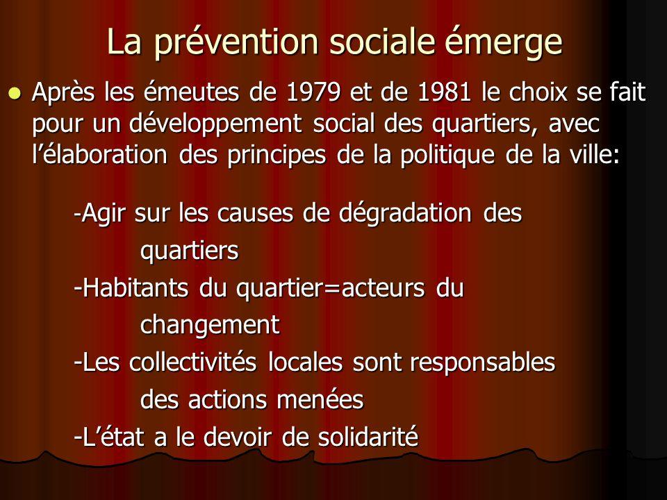 La prévention sociale émerge