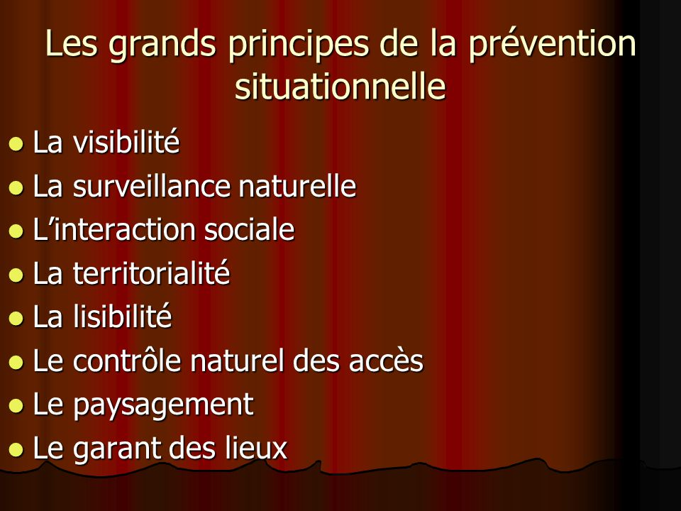 Les grands principes de la prévention situationnelle