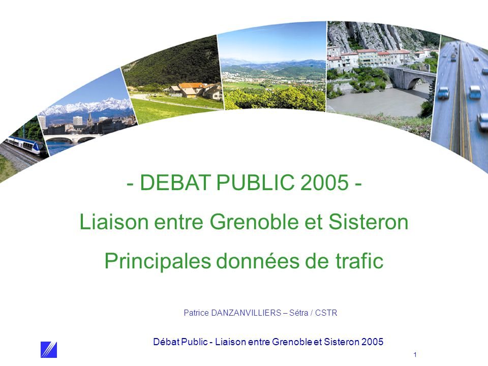 Liaison entre Grenoble et Sisteron Principales données de trafic